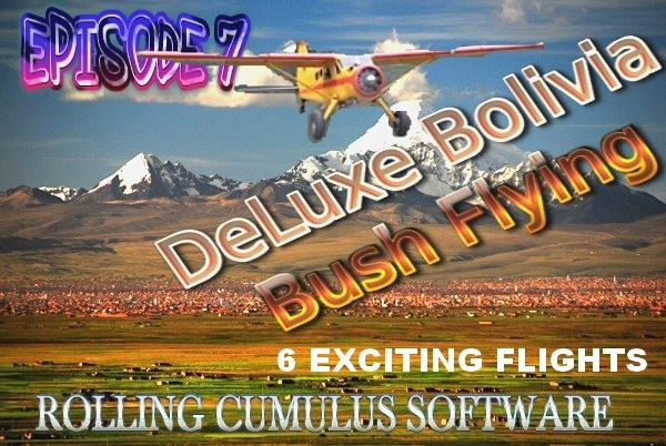 ROLLING CUMULUS SOFTWARE - Deluxe bush flying series - episode 7