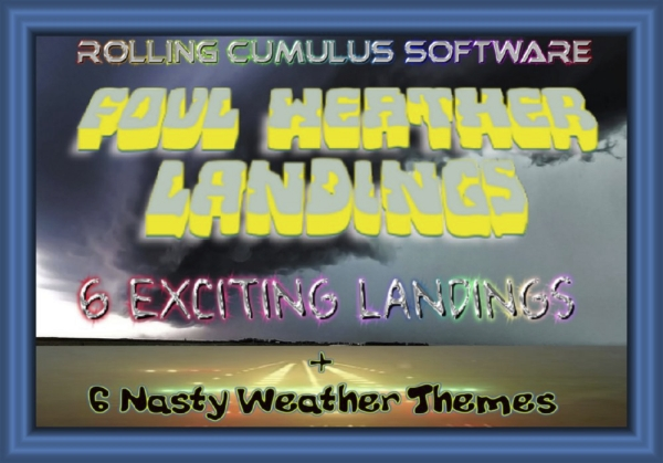 ROLLING CUMULUS SOFTWARE - 6 Foul weather landings