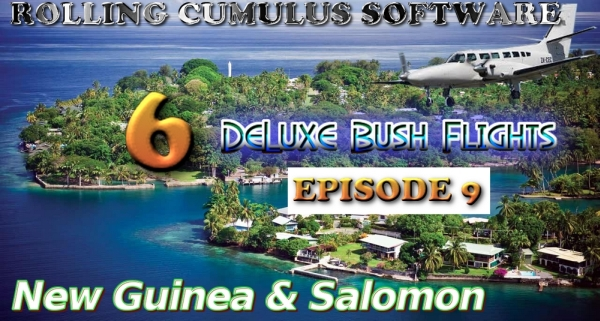 ROLLING CUMULUS SOFTWARE - Deluxe bush flying series - episode 9