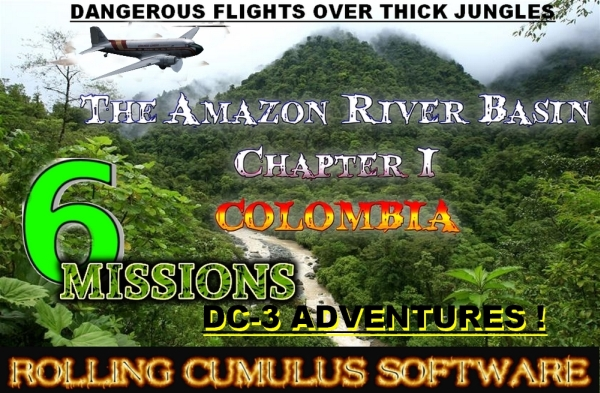 ROLLING CUMULUS SOFTWARE - The Amazon - chapter 1 Colombia