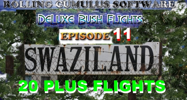 ROLLING CUMULUS SOFTWARE - Deluxe bush flying series - episode 11
